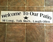 Patio sign, Welcome house, outdoor decor, live laugh love, hand painted