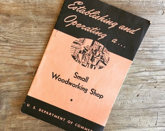 Establishing a Woodshop 1950's Guidebook