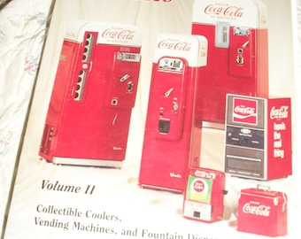 Vintage Coca-Cola Machines - Soft cover Book - Volume II - ID and Price Guide 1959-1968