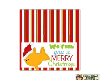 We Fish You A Merry Christmas Topper - Digital Printable - Immediate Download