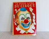 French children book circus vintage - Le Grand Livre du Cirque