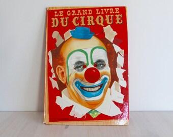 French children book circus vintage - Le Grand Livre du Cirque