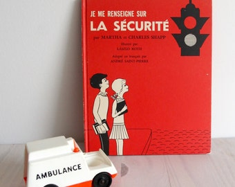70s French children book Let's find out vintage - Je me renseigne sur la sécurité illustrated by Laszlo Roth
