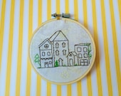 "In Town - 4"" Hand Embroidered Hoop Art - Little Houses in a Row"