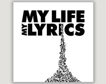 Music Quote Print, My Life My Lyrics, music gift, music decor, music student, music grad, music room wall art, dorm poster,  black and white