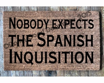 Nobody expects the Spanish Inquisition funny geek doormat