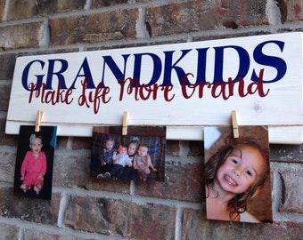 Custom Personalized Grandparents Grandkids Make Life More Grand Wooden sign photo holder You Choose Colors
