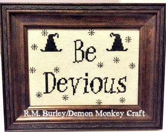 Be Devious Witchy Cross Stitch Halloween Primitive Sampler