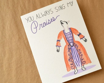 Sing My Praises Greeting Card - Mother's Day Card - Opera Dog watercolor art with hand-lettering