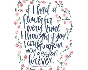 If I had a flower: Tennyson     8x10 PRINT