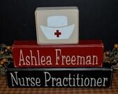 Nurse Practitioner custom personalized primitive wood blocks sign