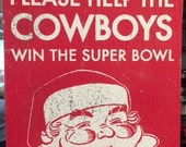 Santa Help the Cowboys Win the Superbowl rustic wooden sign 6 x 11
