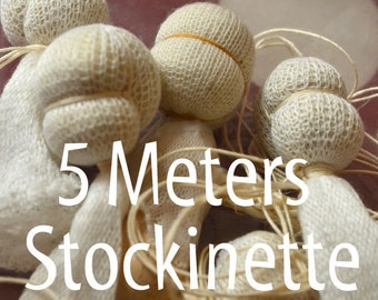Stockinette 5 meter of Gauze, Waldorf doll making Inner-head tubing