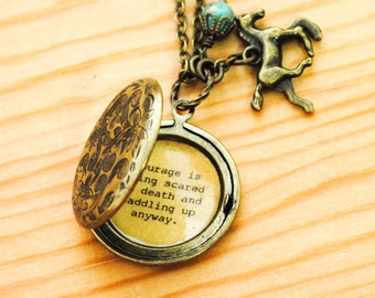 Courage is being scared to death and saddling up anyway - John Wayne - Quote Locket - graduation gift, leaving for school, new job, cowgirl
