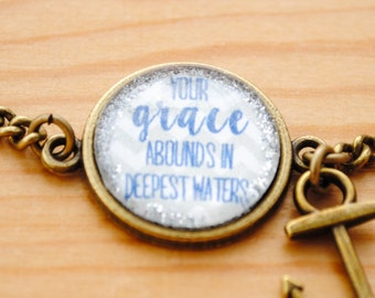 Hillsong Oceans Bracelet - Your grace abounds in deepest waters - Christian Jewelry - Quote Bracelets - Rustic bracelet