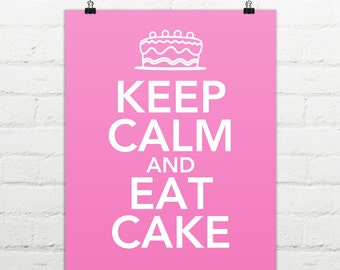 Keep Calm and Eat Cake - Instant Digital Download