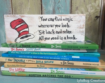 Dr. Seuss, You can find magic wherever you look, Shelf Block, book, author quote, unique reader gift, wooden sign