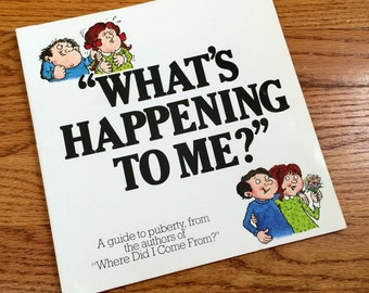What's Happening to Me by Peter Mayle 1989 Pb / A Guide to Puberty / Vintage Childrens Book