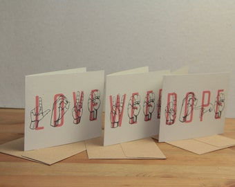 DOPE, LOVE, WEED - Sign Language & Typography - Greeting Card Set