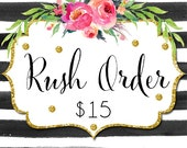 RUSH - Please Rush My Order.  12-24 Hours Turn Around time for a Proof