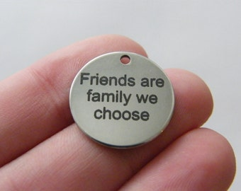 1 Friends are family we choose tag charm 20 x 1mm  stainless steel TAG9-1