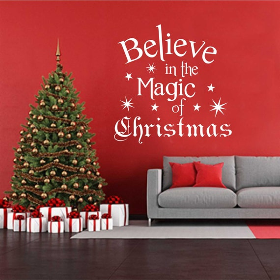 Holiday vinyl wall lettering believe in the magic by for Christmas decoration quotes