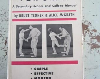 Vintage Book Self Defense For Girls 1967 Practical College Manual