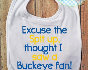 Excuse the spit up Bib - University of Michigan - Football - Baby Fan Gear