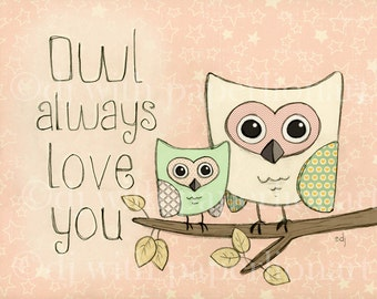 Owl Always Love You-Pink Print