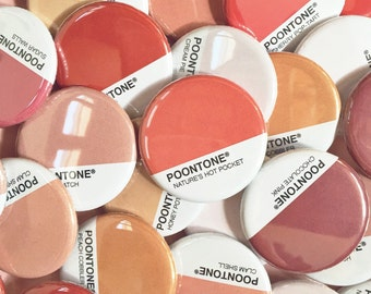 Poontone® Buttons / Pins