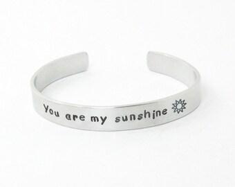 You are my sunshine bracelet - Stamped bracelet - Uplifting bracelet message bracelet - Gift for girl gift for her