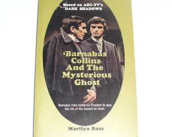 Barnabas Collins and the Mysterious Ghost, Dark Shadows Novel by Marilyn Ross 1970
