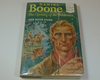 Vintage Daniel Boone The Opening Of The Wilderness 1952