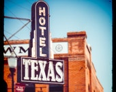Texas Art, Fine Art Photography, Hotel Sign, Fort Worth, Neon Sign, Texas Wall Art, Historical Architecture, Old Sign, Stockyards, Cowboys