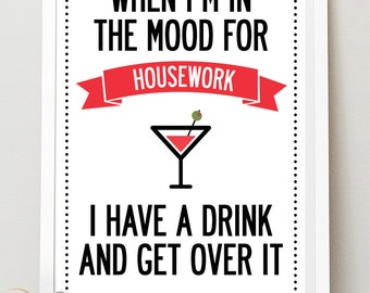 Housework Quote Vintage Style satin matte poster print. Size A3 11.7 x 16.5 in