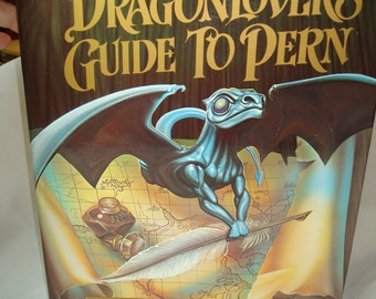 The Dragon Lovers Guide To Pern.