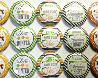 "Bows and Guns, 1"" Buttons, Gun Pins, Gun Buttons, Gun Pinbacks, Guns and Bows, Bow Hunters, Guns are for Girls, Girls and Guns, Gun Flatback"