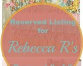 Reserved Listing for Rebecca R's Payment 3 of 3