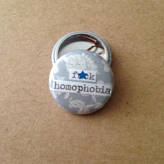 f ck homophobia pinback button magnet zipper pull mirror. Black Bedroom Furniture Sets. Home Design Ideas