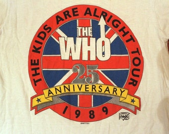 1989 The Who Tour Tee Shirt // 25th Anniversary The Kids are Alright Tour // Band Tee