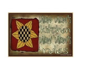 "Maw Maw's Kitchen, Maw Maw's Rules Sunflower Funny Grandmother Fridge Refrigerator Magnet 3.5"" X 2.5"""