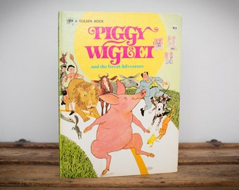 Piggy Wiglet and the Great Adventure, Big, Golden Book 10493, Vintage 70s