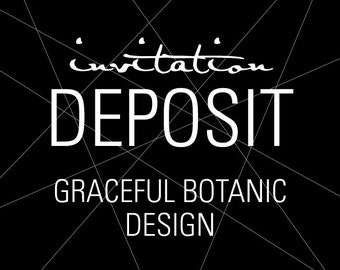 "Unique Invitations, Wedding Invitation Deposit, Botanic Invitation - ""Graceful Botanic"" Build-Your-Invite Collection - DEPOSIT"