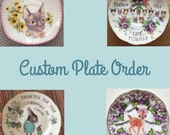 Custom Plate Order: Baby, Keepsake, Anniversary, Wedding, Births, Couples, Custom Gift