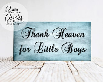 Thank Heaven For Little Boys Sign, Handcrafted Sign, Children's Sign, Nursery Decor