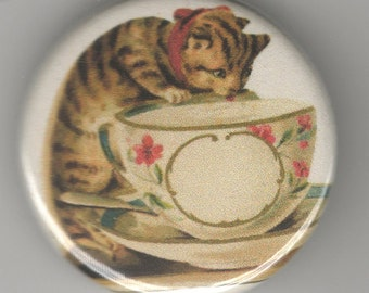 Sweet Kitty with Tea Cup 1.25 inch Pinback Button Vintage Image