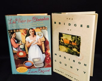 "Romance Novels Two Hard Back Books With Dust Jackets ""Like Water For Chocolate"" And ""The Bridges Of Madison County"" 1992"