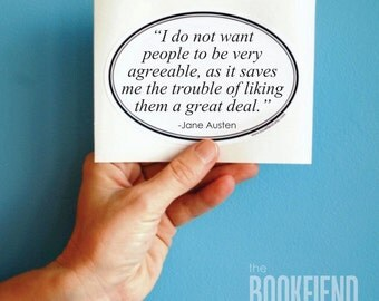 I do not want people to be agreeable Jane Austen quote bumper sticker