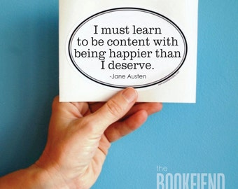 I must learn to be content Jane Austen quote bumper sticker