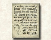 Maya Angelou Word Art Print - 16x20 Gallery Wrapped Canvas - Without Courage quote